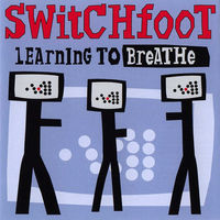 Switchfoot - Learning_to_Breathe